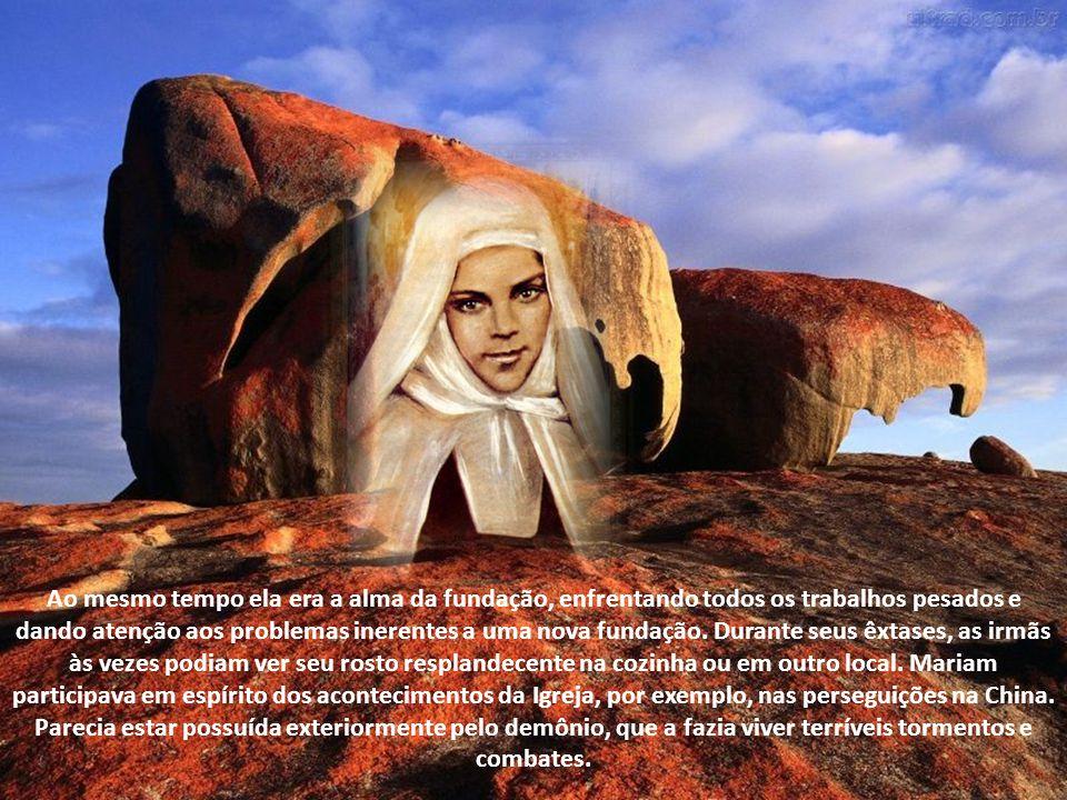 Ao mesmo tempo ela era a alma da fundação, enfrentando todos os trabalhos pesados e dando atenção aos problemas inerentes a uma nova fundação.