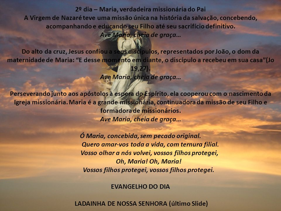 2º dia – Maria, verdadeira missionária do Pai