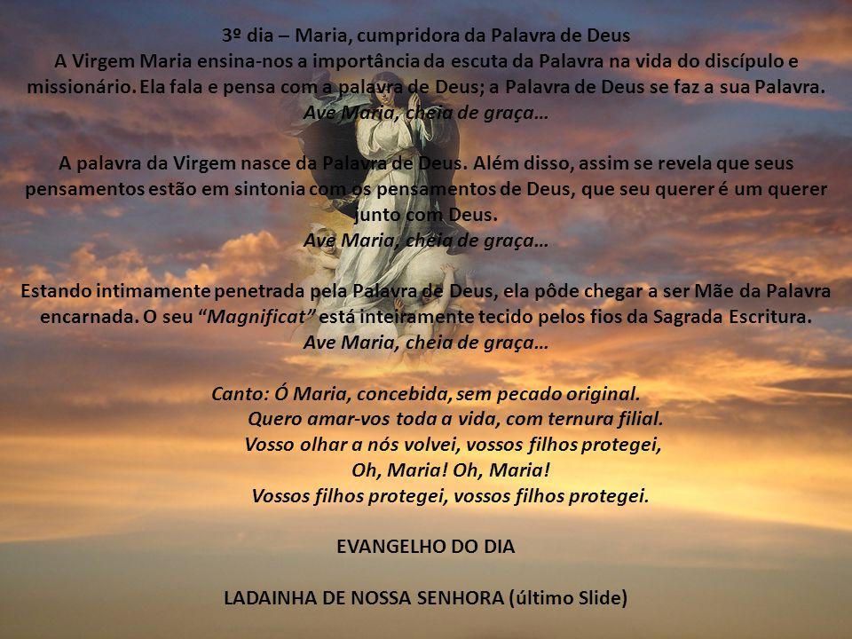 3º dia – Maria, cumpridora da Palavra de Deus
