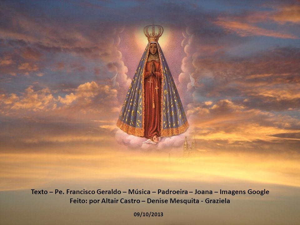 Feito: por Altair Castro – Denise Mesquita - Graziela