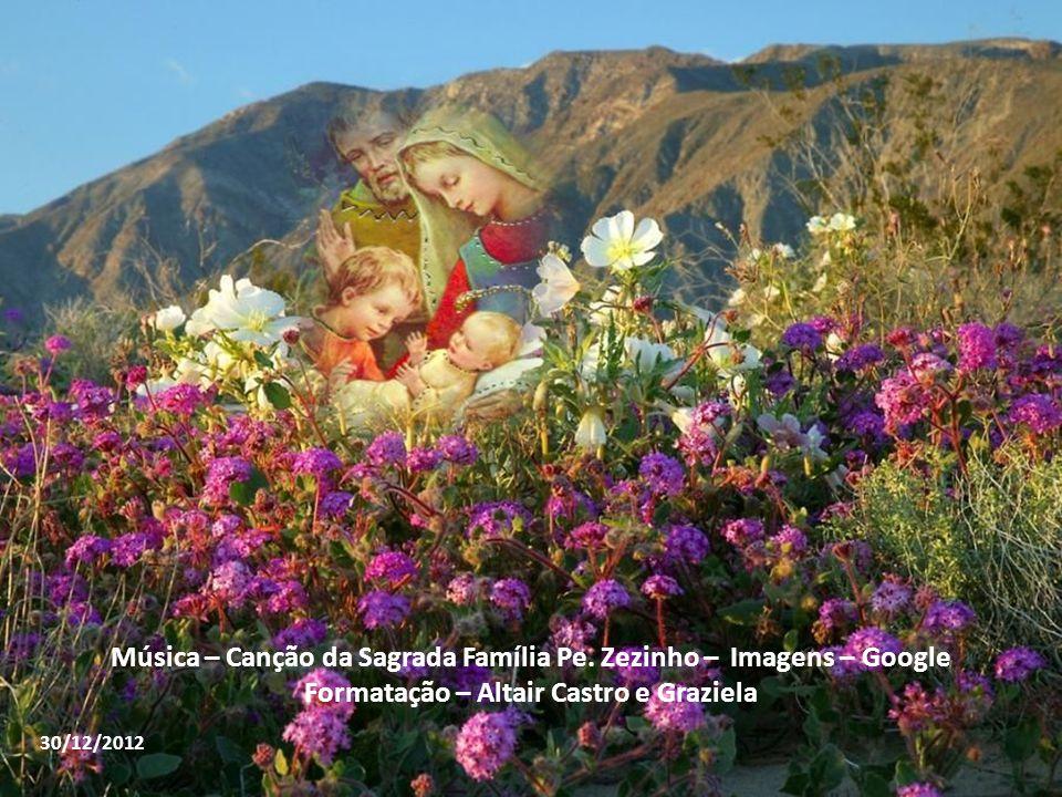 Música – Canção da Sagrada Família Pe. Zezinho – Imagens – Google