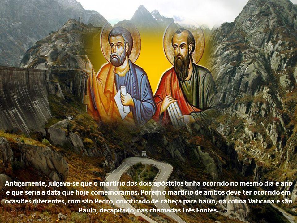 Antigamente, julgava-se que o martírio dos dois apóstolos tinha ocorrido no mesmo dia e ano e que seria a data que hoje comemoramos.