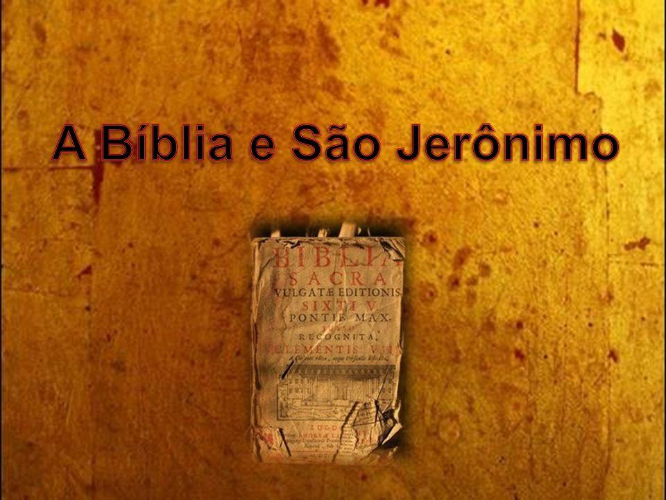 A Bíblia e São Jerônimo