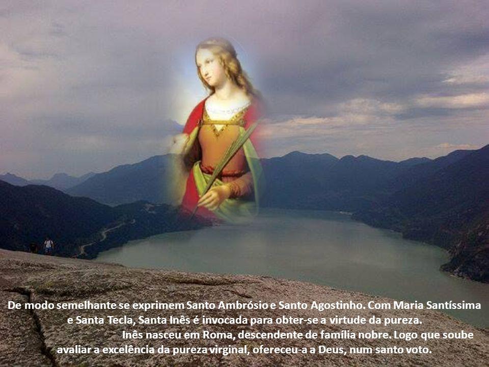De modo semelhante se exprimem Santo Ambrósio e Santo Agostinho