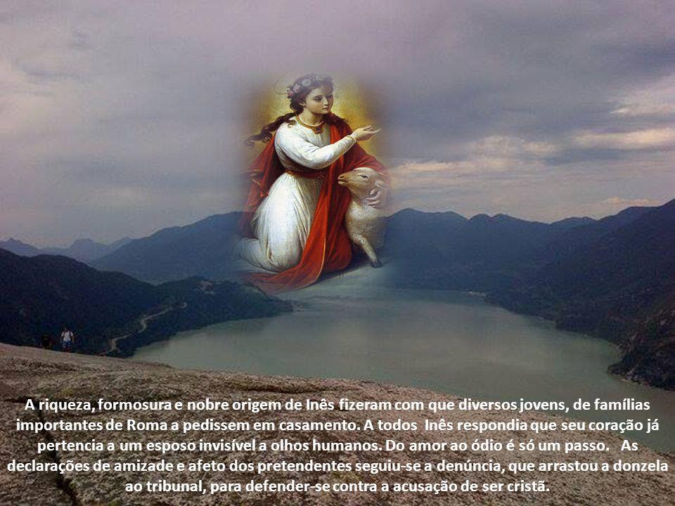 A riqueza, formosura e nobre origem de Inês fizeram com que diversos jovens, de famílias importantes de Roma a pedissem em casamento.