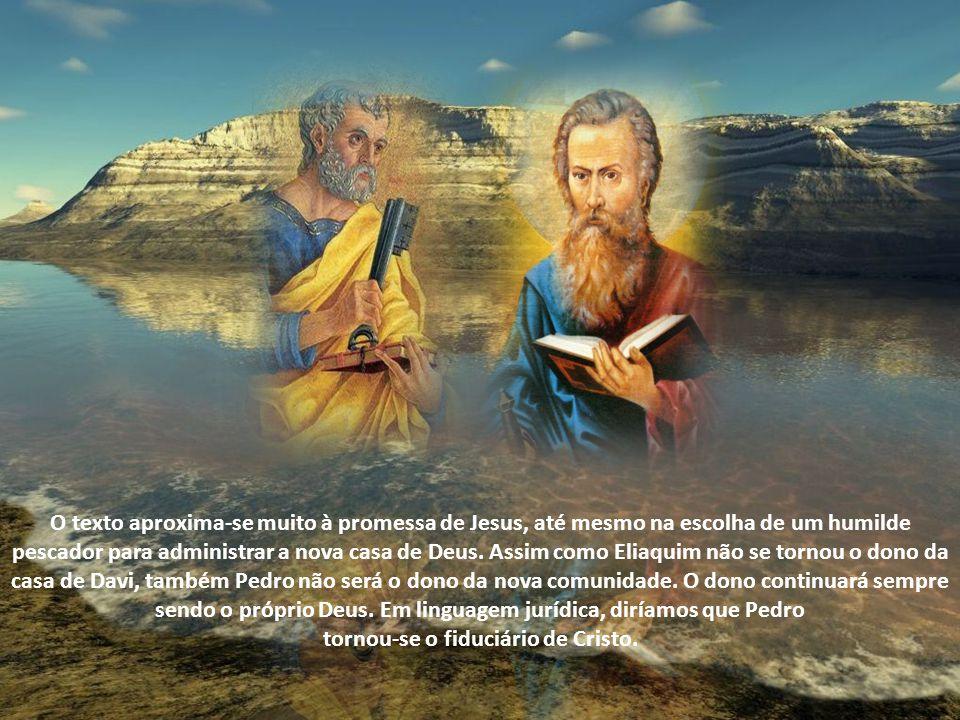 tornou-se o fiduciário de Cristo.