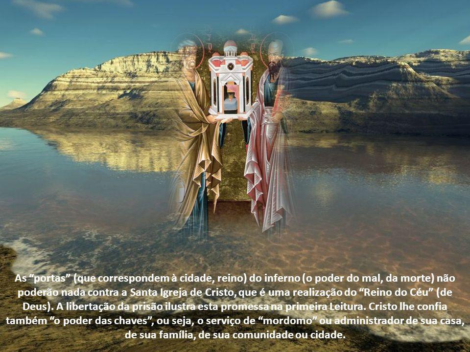 As portas (que correspondem à cidade, reino) do inferno (o poder do mal, da morte) não poderão nada contra a Santa Igreja de Cristo, que é uma realização do Reino do Céu (de Deus).