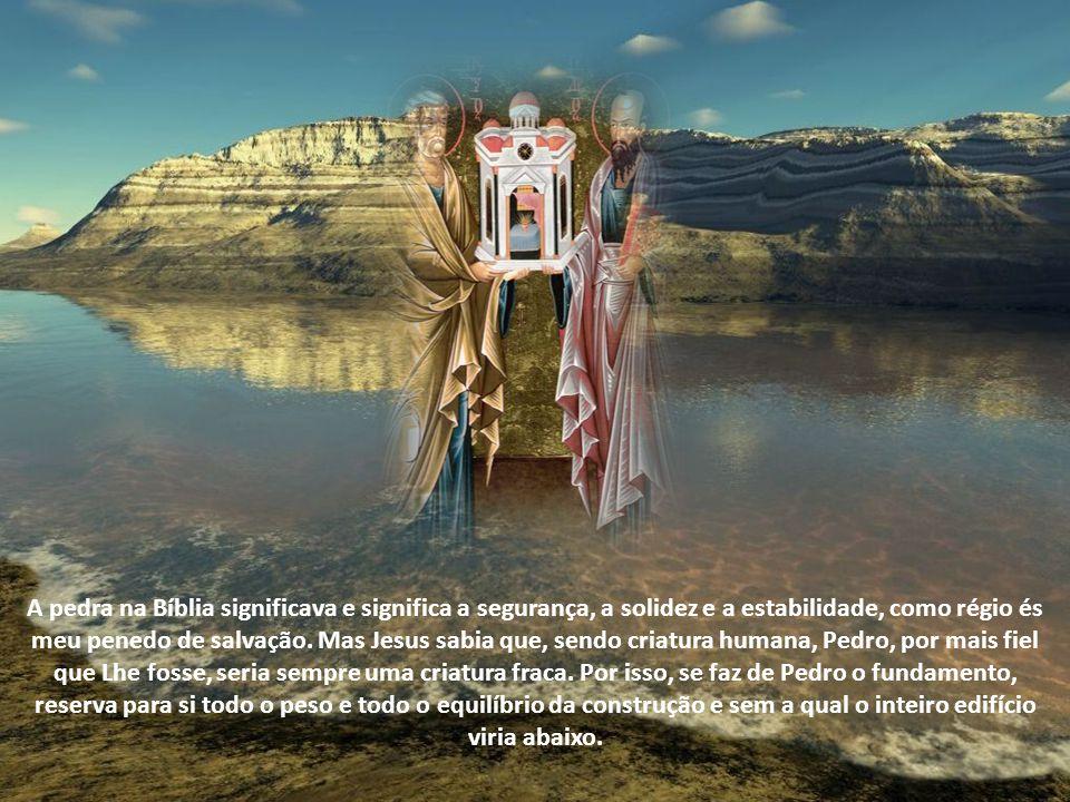 A pedra na Bíblia significava e significa a segurança, a solidez e a estabilidade, como régio és meu penedo de salvação.
