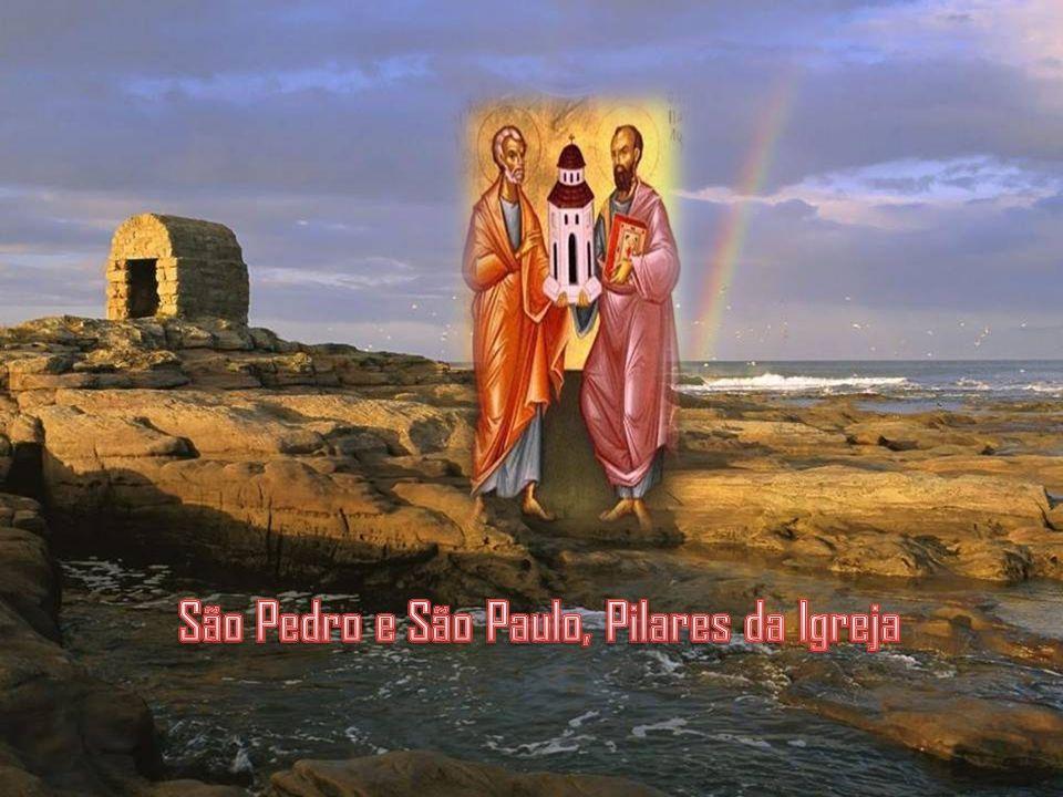 São Pedro e São Paulo, Pilares da Igreja