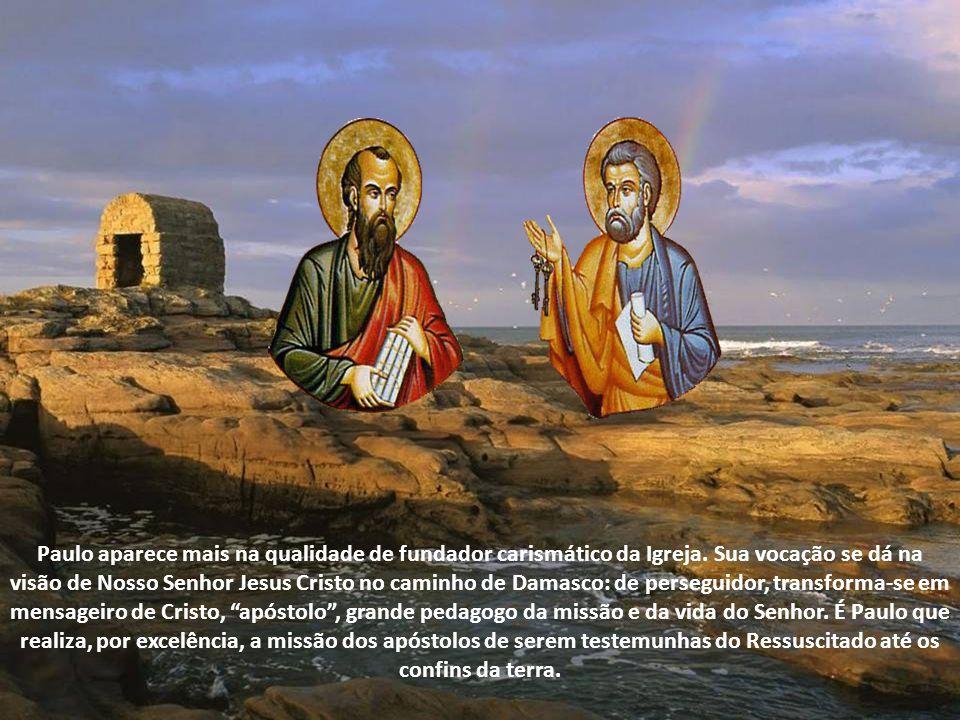 Paulo aparece mais na qualidade de fundador carismático da Igreja