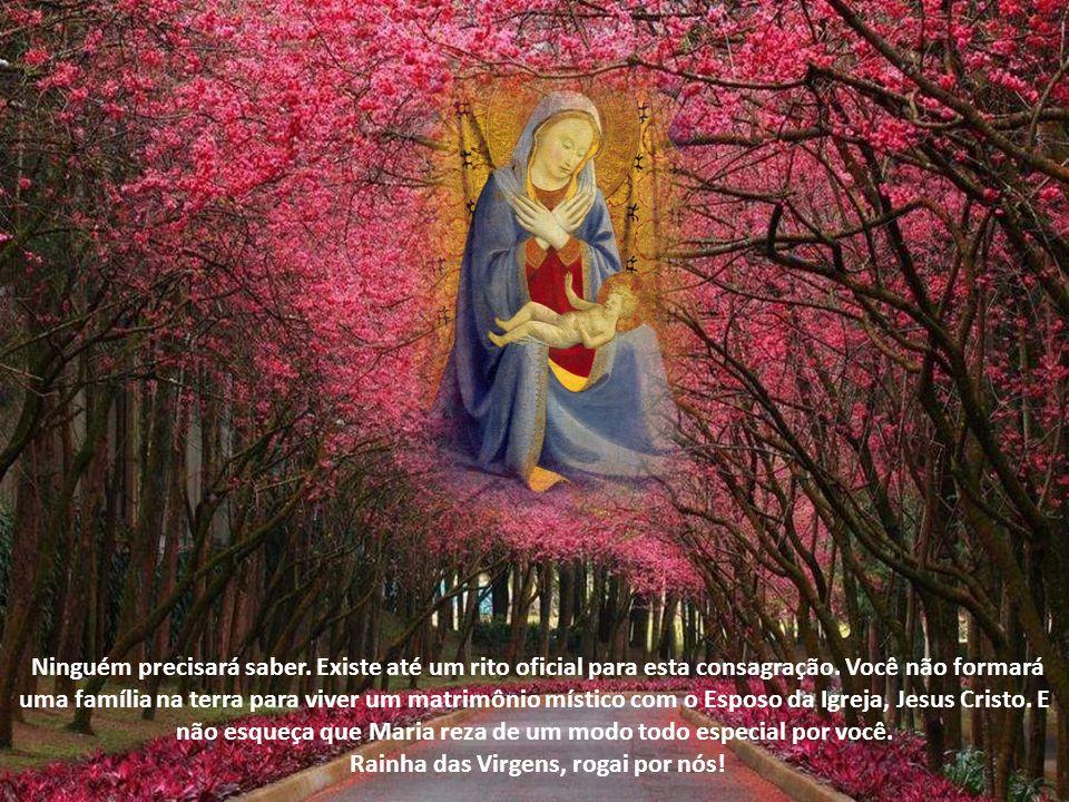 Rainha das Virgens, rogai por nós!