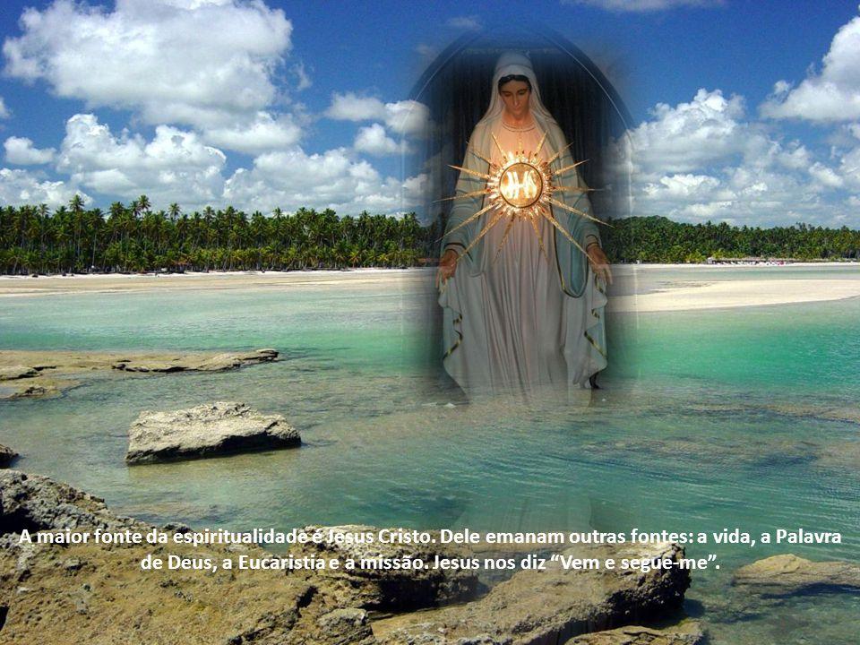 A maior fonte da espiritualidade é Jesus Cristo
