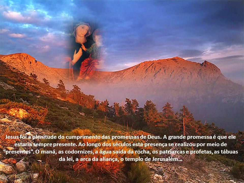 Jesus foi a plenitude do cumprimento das promessas de Deus
