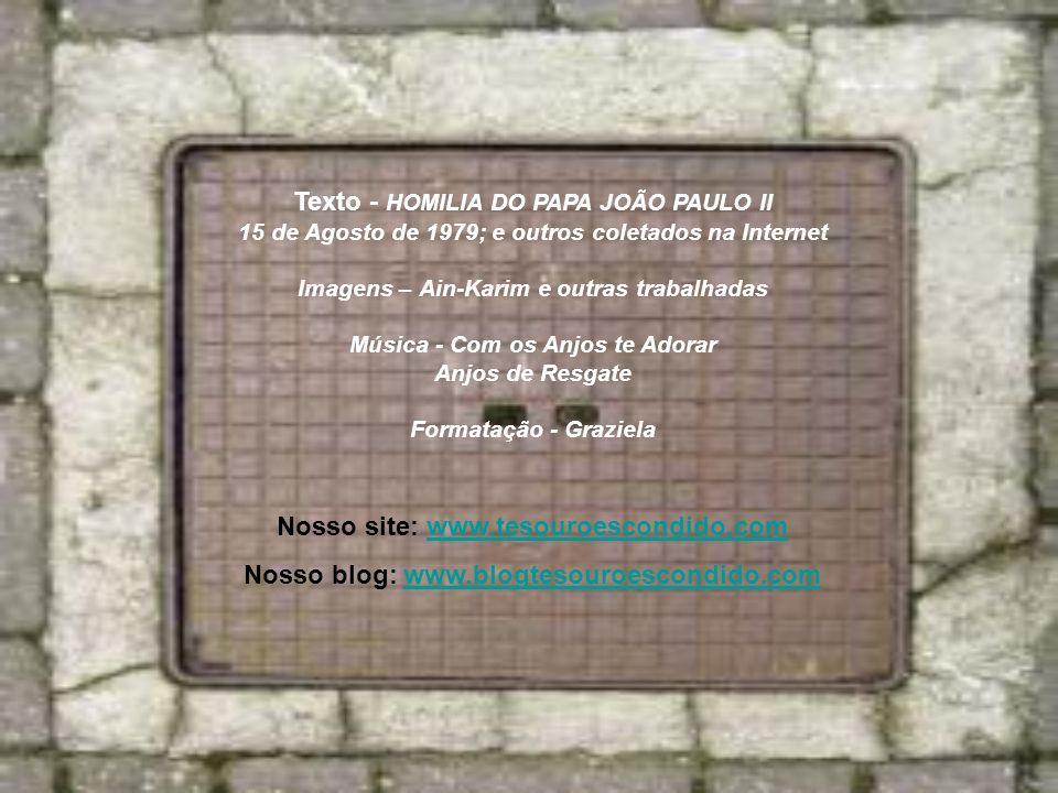 Texto - HOMILIA DO PAPA JOÃO PAULO II