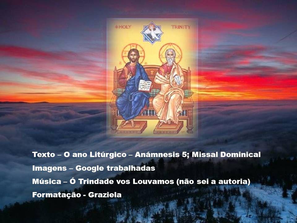 Texto – O ano Litúrgico – Anámnesis 5; Missal Dominical
