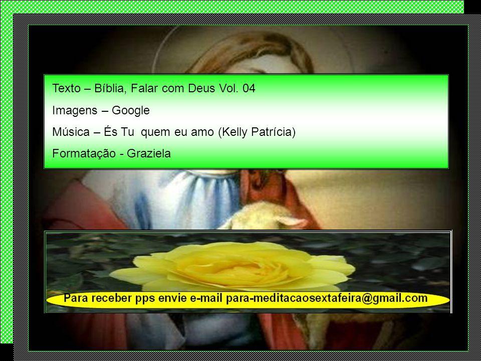 Texto – Bíblia, Falar com Deus Vol. 04