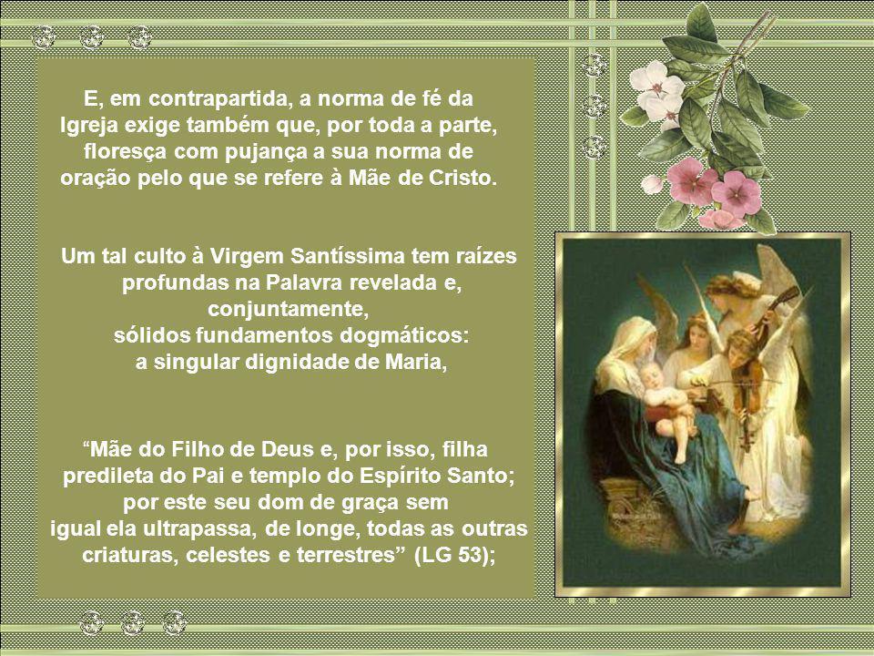 Um tal culto à Virgem Santíssima tem raízes