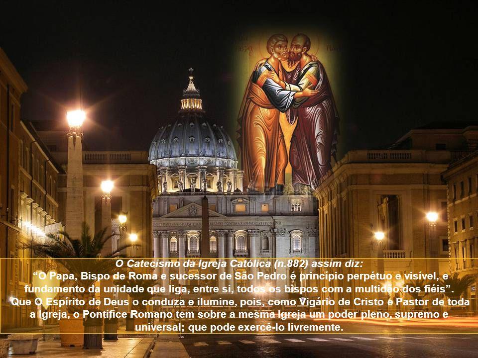 O Catecismo da Igreja Católica (n.882) assim diz: