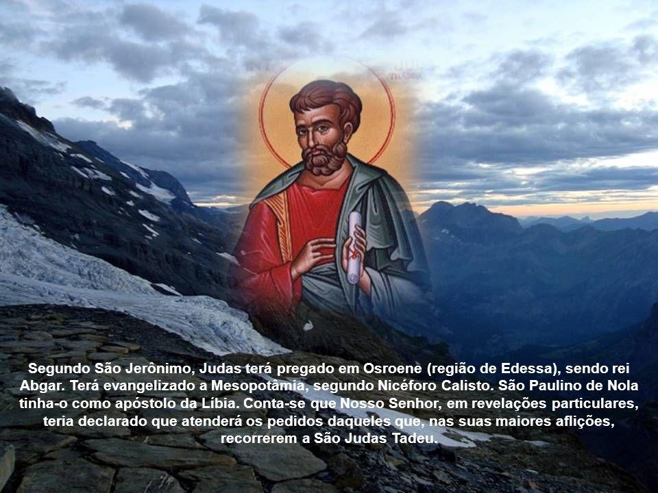 Segundo São Jerônimo, Judas terá pregado em Osroene (região de Edessa), sendo rei Abgar.