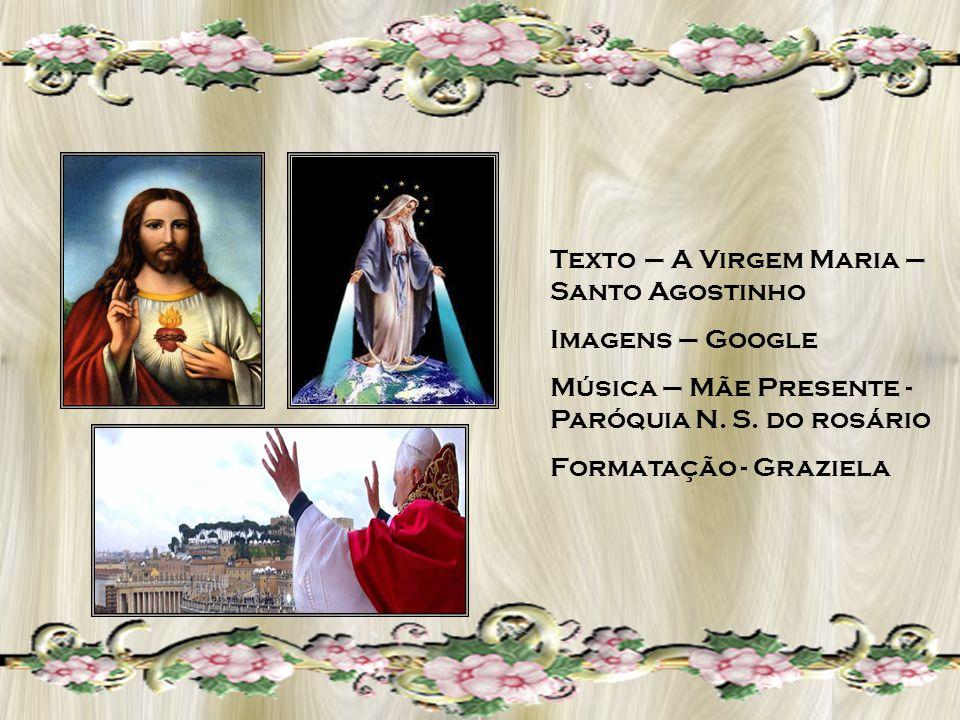 Texto – A Virgem Maria – Santo Agostinho