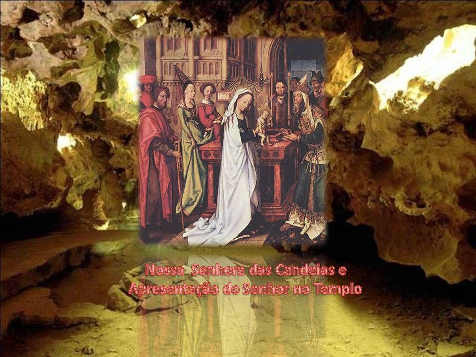 Nossa Senhora das Candeias e Apresentação do Senhor no Templo