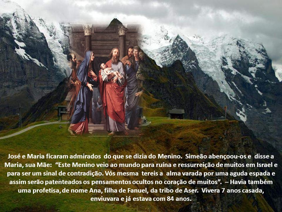 José e Maria ficaram admirados do que se dizia do Menino