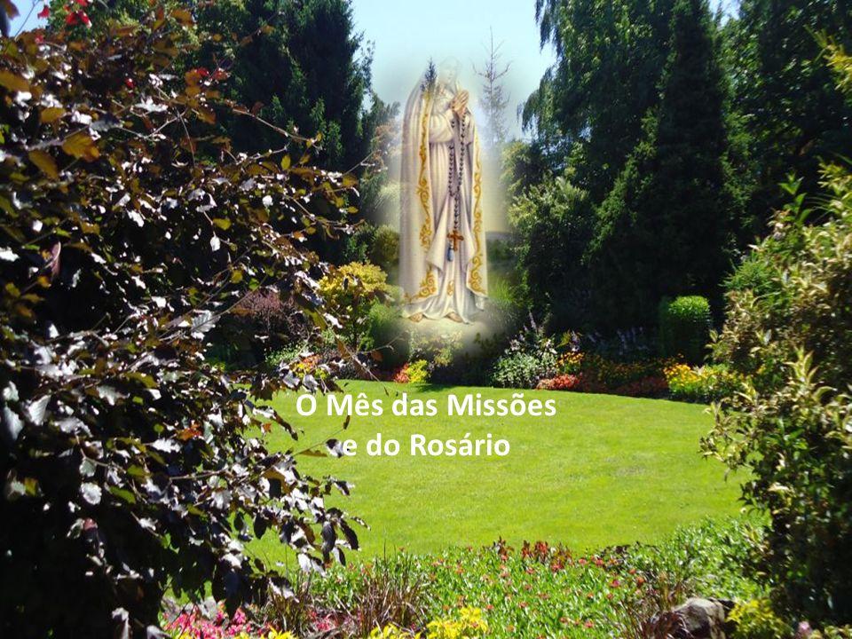 O Mês das Missões e do Rosário