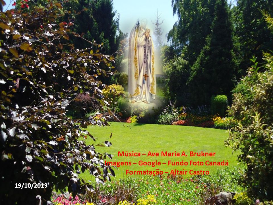 Música – Ave Maria A. Brukner Imagens – Google – Fundo Foto Canadá