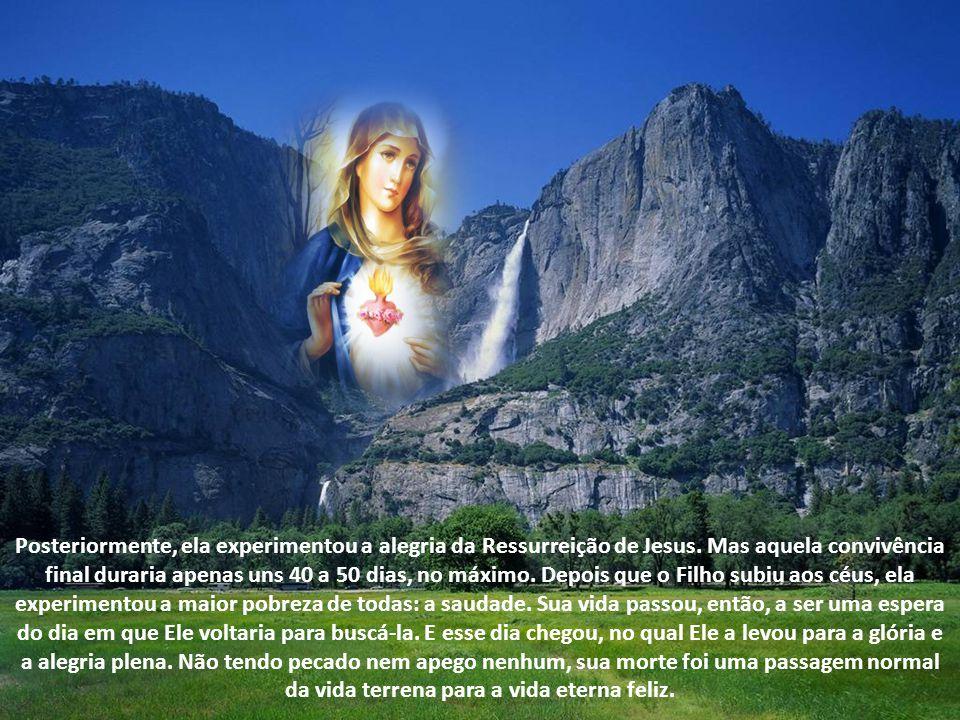 Posteriormente, ela experimentou a alegria da Ressurreição de Jesus