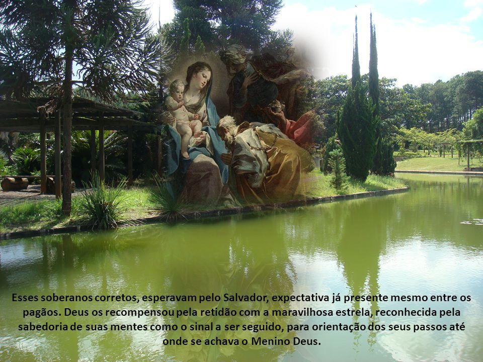 Esses soberanos corretos, esperavam pelo Salvador, expectativa já presente mesmo entre os pagãos.