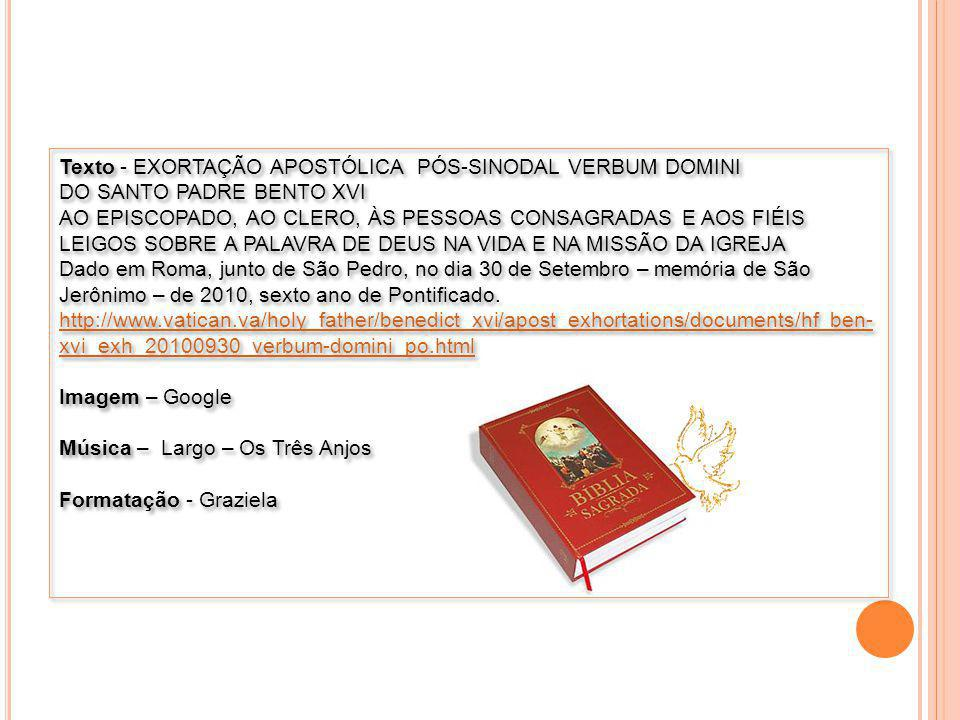 Texto - EXORTAÇÃO APOSTÓLICA PÓS-SINODAL VERBUM DOMINI