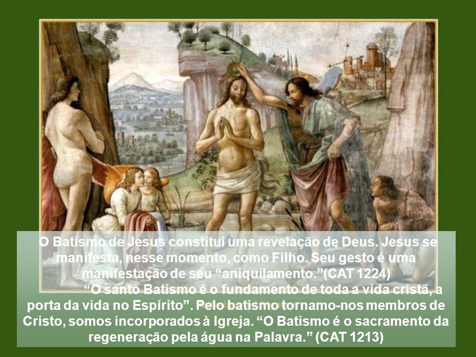 O Batismo de Jesus constitui uma revelação de Deus