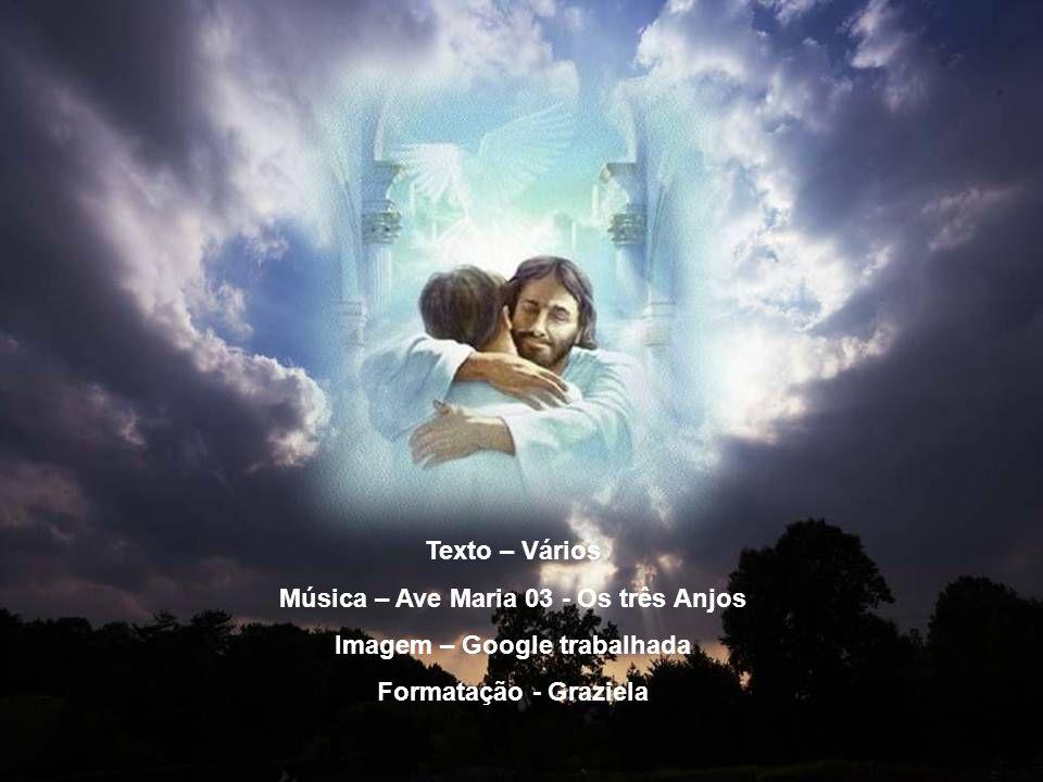 Música – Ave Maria 03 - Os três Anjos Imagem – Google trabalhada