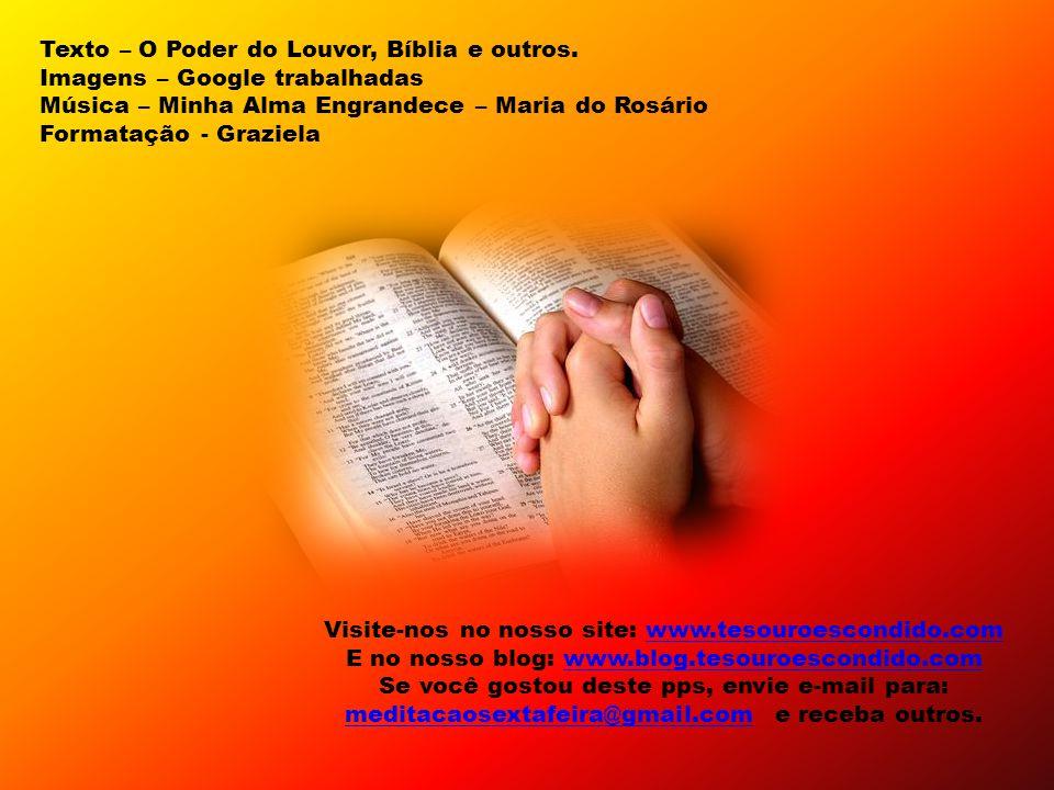 Texto – O Poder do Louvor, Bíblia e outros.