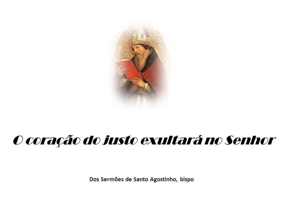 Dos Sermões de Santo Agostinho, bispo