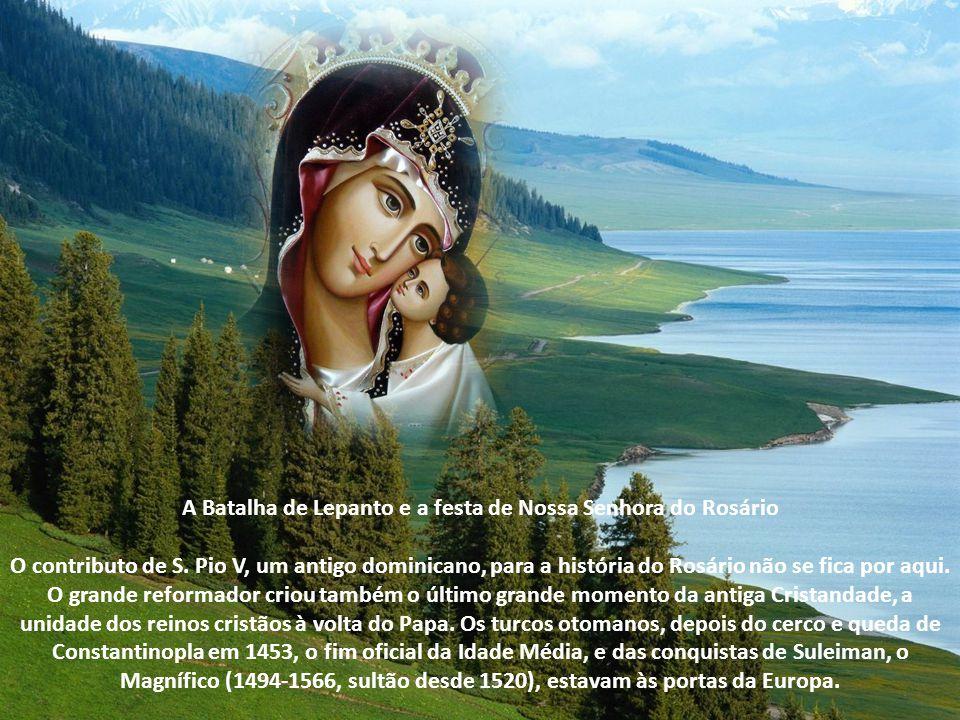 A Batalha de Lepanto e a festa de Nossa Senhora do Rosário O contributo de S.