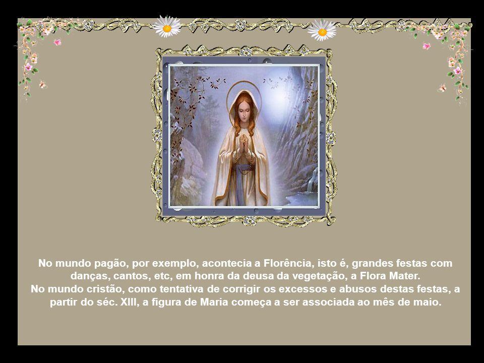 No mundo pagão, por exemplo, acontecia a Florência, isto é, grandes festas com danças, cantos, etc, em honra da deusa da vegetação, a Flora Mater.