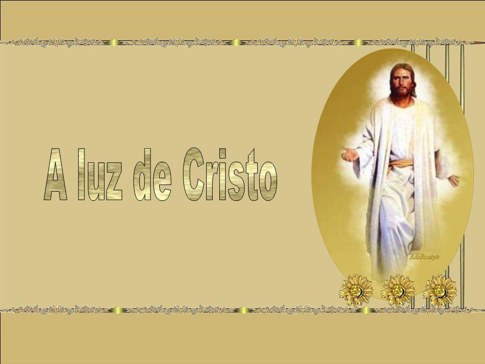 A luz de Cristo