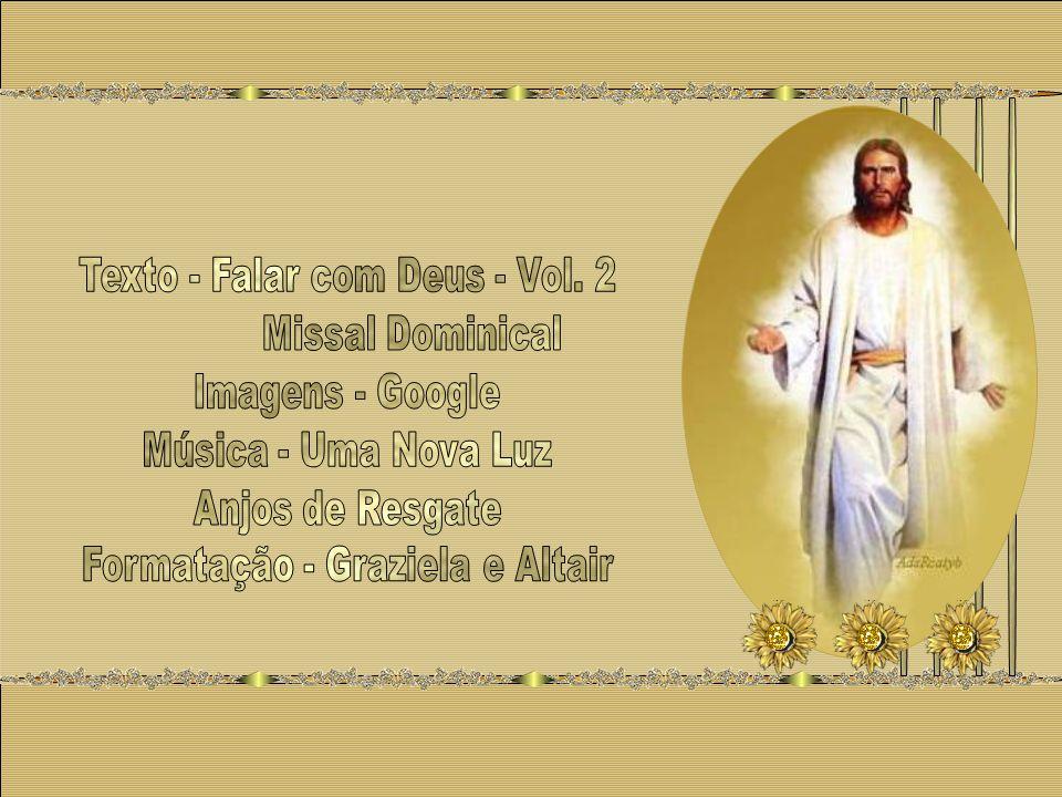 Texto - Falar com Deus - Vol. 2 Missal Dominical Imagens - Google