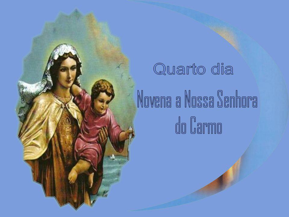 Quarto dia Novena a Nossa Senhora do Carmo