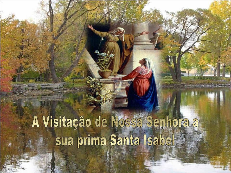 A Visitação de Nossa Senhora a