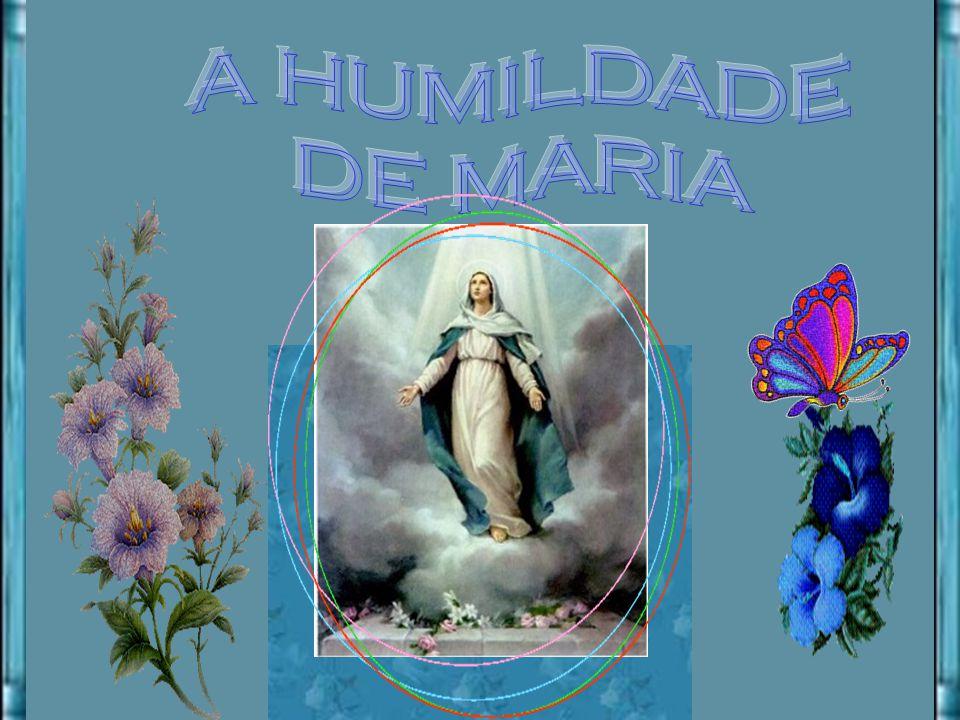 A HUMILDADE DE MARIA