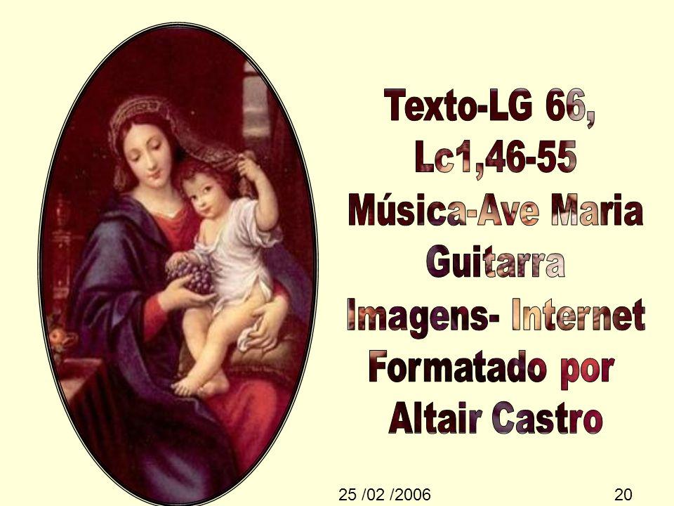 Texto-LG 66, Lc1,46-55 Música-Ave Maria Guitarra Imagens- Internet