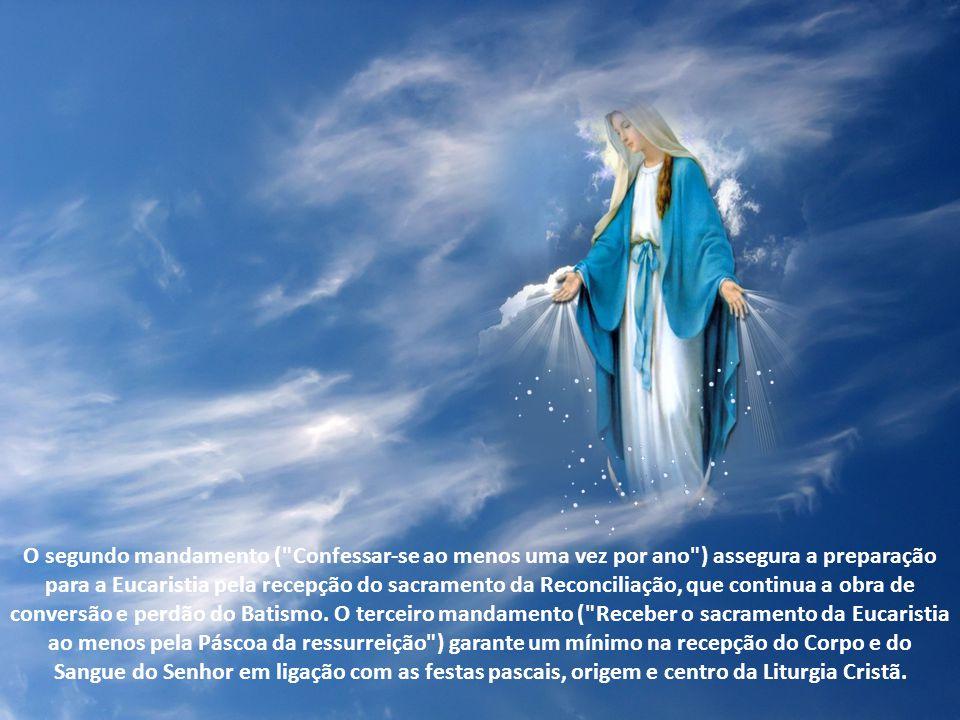 O segundo mandamento ( Confessar-se ao menos uma vez por ano ) assegura a preparação para a Eucaristia pela recepção do sacramento da Reconciliação, que continua a obra de conversão e perdão do Batismo.