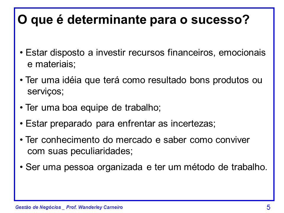 O que é determinante para o sucesso