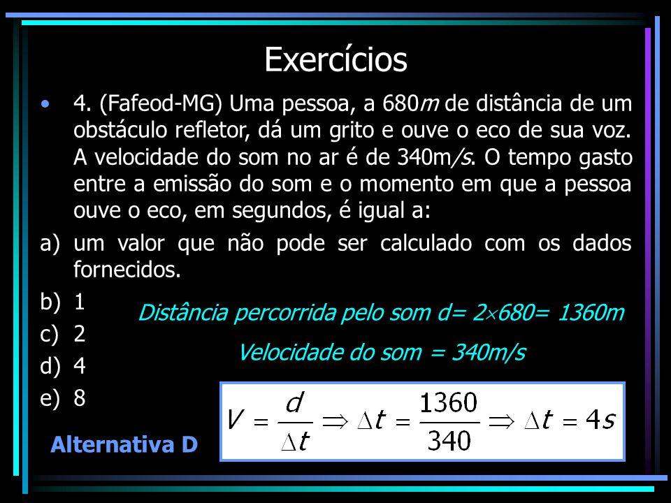 Distância percorrida pelo som d= 2680= 1360m