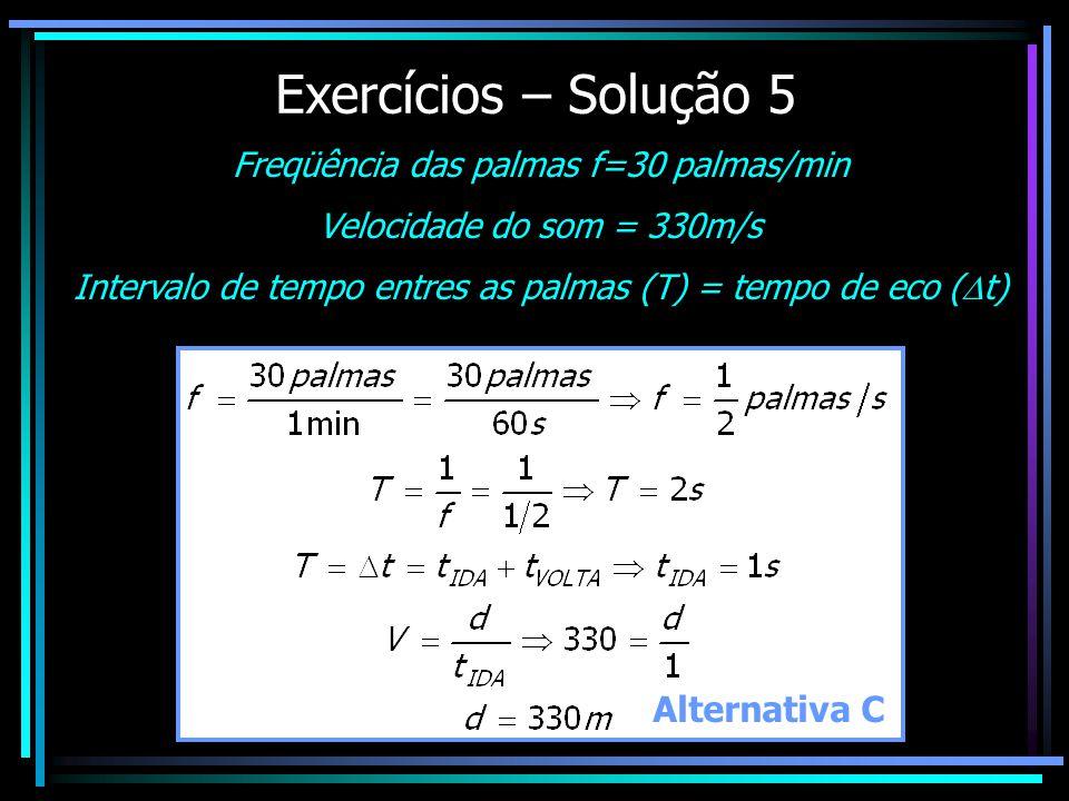 Exercícios – Solução 5 Alternativa C