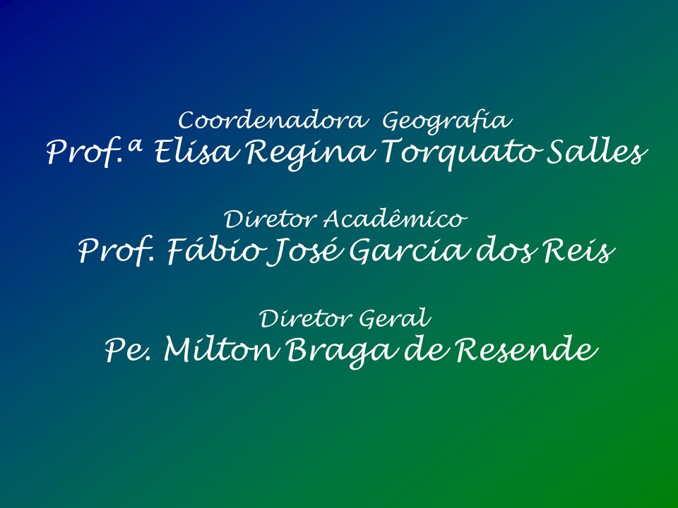 Prof.ª Elisa Regina Torquato Salles Diretor Acadêmico