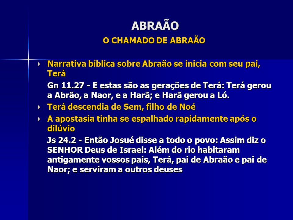 ABRAÃO O CHAMADO DE ABRAÃO