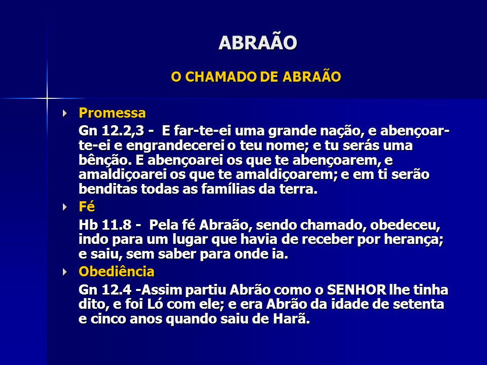 ABRAÃO O CHAMADO DE ABRAÃO Promessa